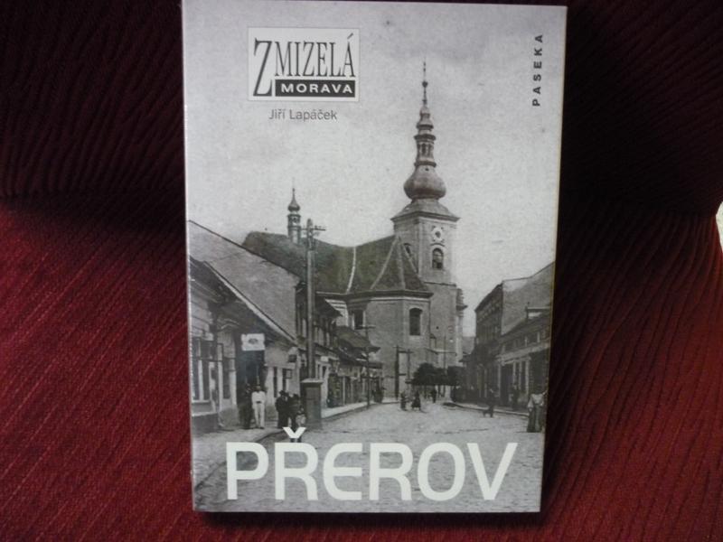Kniha Zmizelá Morava - Přerov, obrázek se otevře v novém okně