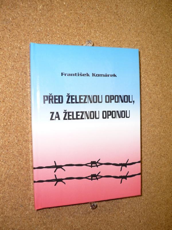 Kniha Před železnou oponou, za železnou oponou, obrázek se otevře v novém okně